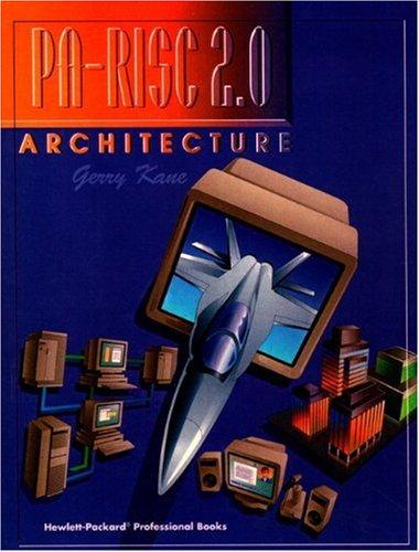 Pa-RISC 2.0 Architecture 9780131827349
