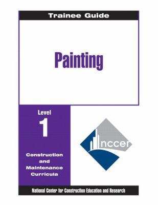 Painting: Commercial and Residential, Level One, Level 1