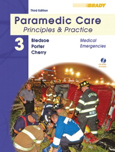 Paramedic Care: Principles & Practice: Medical Emergencies [With CDROM] 9780135137024