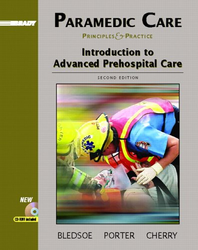 Paramedic Care: Principles and Practice, Volume 1: Introduction to Advanced Prehospital Care 9780131178199