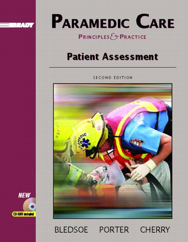 Paramedic Care: Principles and Practice, Volume 2: Patient Assessment 9780131178311