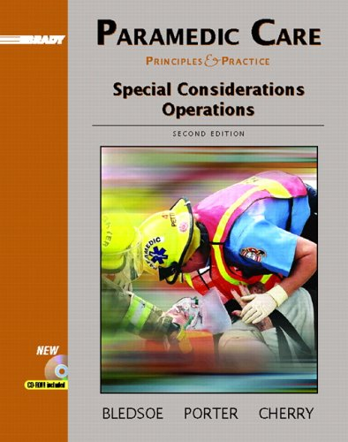 Paramedic Care: Principles and Practice, Volume 5: Special Considerations Operations 9780131178410