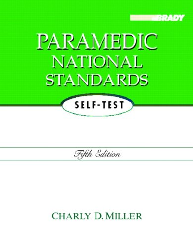 Paramedic National Standards Self-Test 9780131999879