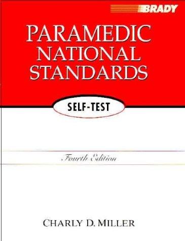 Paramedic National Standards Self Test 9780131105003