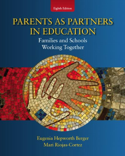 Parents as Partners in Education: Families and Schools Working Together 9780137072071