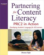 Partnering for Content Literacy: PRC2 in Action: Developing Academic Language for All Learners [With CDROM] 384398
