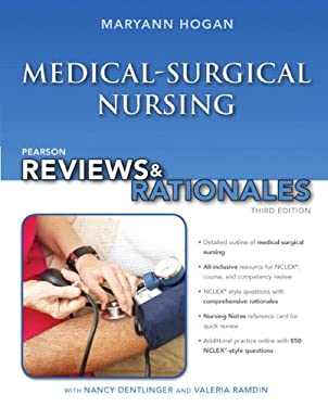 "Pearson Reviews & Rationales: Medical-Surgical Nursing with ""Nursing Reviews & Rationales"""