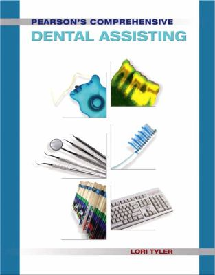 Pearson's Comprehensive Dental Assisting [With CDROM] 9780131744196