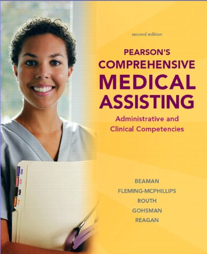Pearson's Comprehensive Medical Assisting: Administrative and Clinical Competencies [With CDROM] 9780135008836