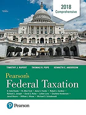 Pearson's Federal Taxation 2018 Comprehensive (31st Edition)