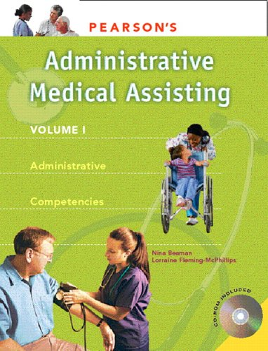Pearson's Medical Assisting, Volume 1: Administrative Competencies [With CDROM] 9780132209045
