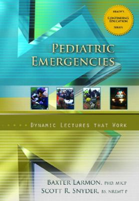Pediatric Emergencies: Dynamic Lectures That Work 9780132242103