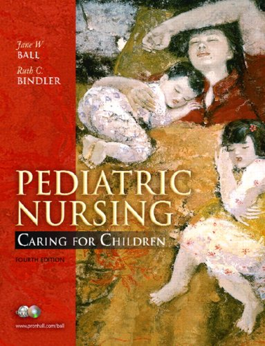 Pediatric Nursing: Caring for Children [With DVD ROM] 9780132208710