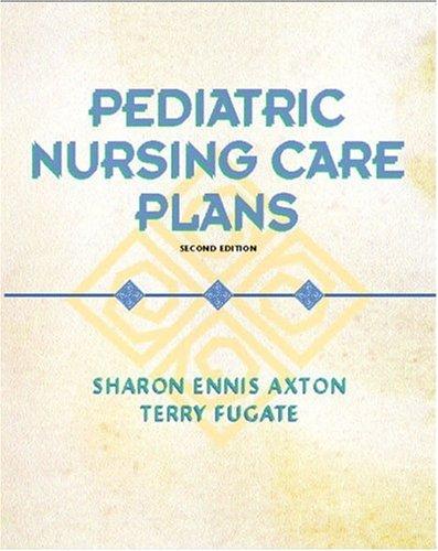 Pediatric Nursing Care Plans 9780130989697
