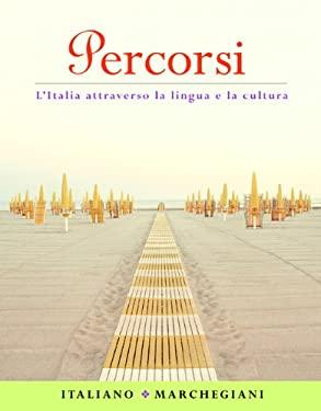 Percorsi: L'Italia Attraverso la Lingua E la Cultura 9780131929692