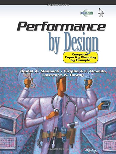 Performance by Design: Computer Capacity Planning by Example 9780130906731