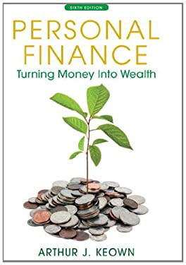 Personal Finance: Turning Money Into Wealth 9780132719162