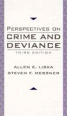 Perspectives on Crime and Deviance 9780132357715