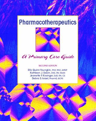 Pharmacotherapeutics: A Primary Care Clinical Guide 9780130497628
