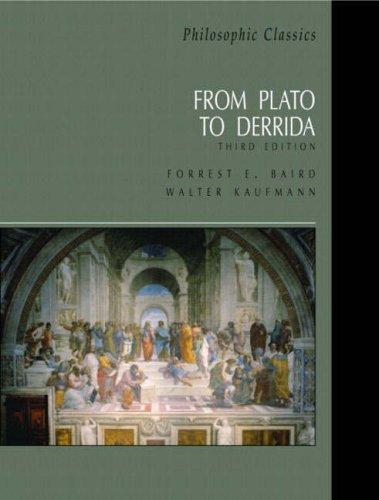 Philosophic Classics: From Plato to Derrida - 4th Edition