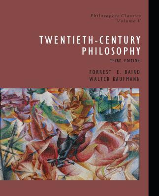 Philosophic Classics, Volume V: 20th Century Philosophy 9780130485632