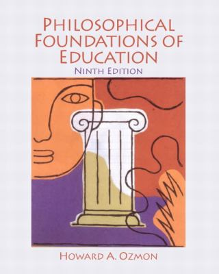Philosophical Foundations of Education 9780132540742