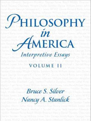 Philosophy in America, Volume II: Interpretive Essays 9780131833067