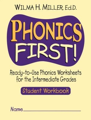 Phonics First!: Ready-To-Use Phonics Worksheets for the Intermediate Grades 9780130414618