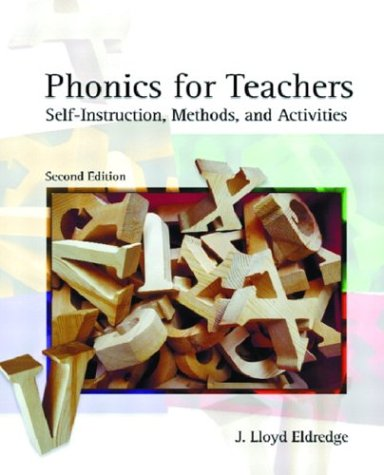 Phonics for Teachers: Self-Instruction Methods and Activities 9780131115248