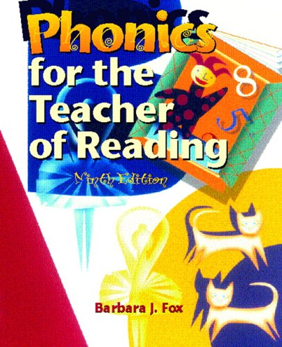 Phonics for the Teacher of Reading: Programmed for Self-Instruction 9780131177994