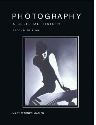 Photography: A Cultural History 9780132219068