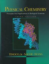 Physical Chemistry: Principles and Applications in Biological Sciences 369973