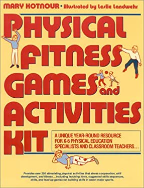 Physical Fitness Games & Activities Kit 9780136656135