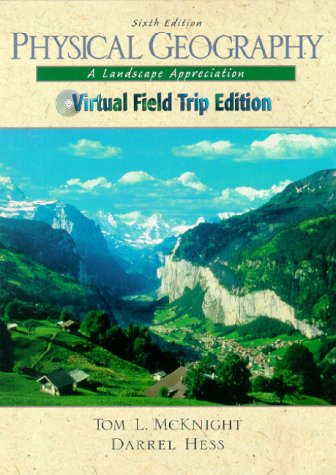 Physical Geography: A Landscape Appreciation [With CDROM] - 6th Edition