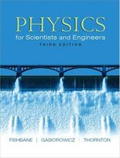 Physics for Scientists and Engineers (Ch. 1-40) 357970