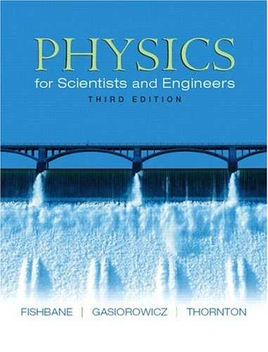 Physics for Scientists and Engineers (Ch. 1-40) 9780131420946