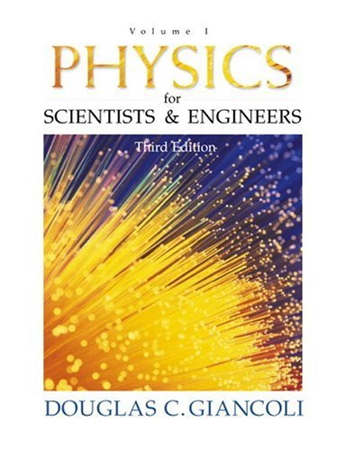 Physics for Scientists and Engineers: Volume I 9780130215185