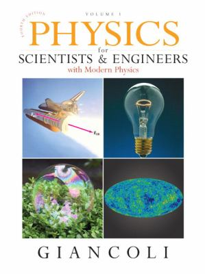 Physics for Scientists and Engineers with Modern Physics: Volume 1 9780132273589