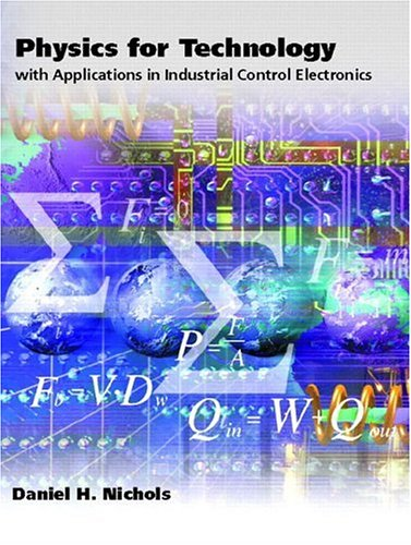 Physics for Technology: With Applications in Industrial Control Electronics 9780130266026