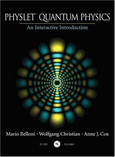 Physlet Quantum Physics: An Interactive Introduction [With CDROM] 9780131019706