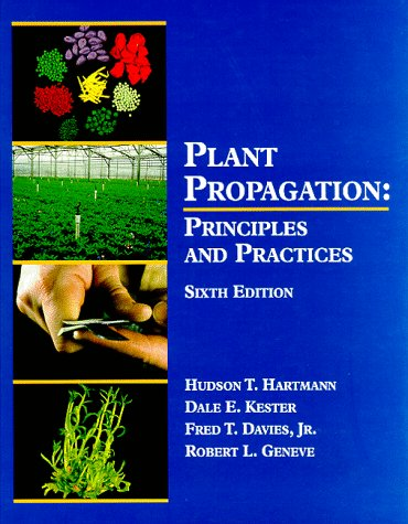 Plant Propagation: Principles and Practices 9780132061032
