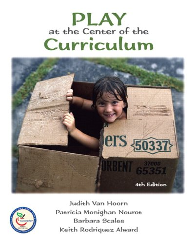 Play at the Center of the Curriculum 9780131720824