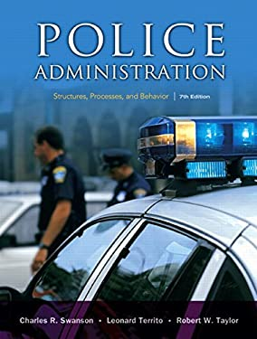 Police Administration: Structures, Processes, and Behavior 9780131589339
