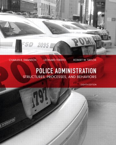 Police Administration: Structures, Processes, and Behavior 9780135121030