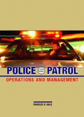 Police Patrol: Operations and Management 9780131126343