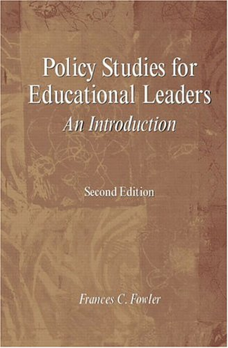 Policy Studies for Educational Leaders: An Introduction 9780130993939