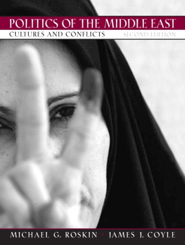 Politics of the Middle East: Cultures and Conflicts 9780131594241