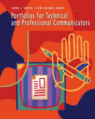 Portfolios for Technical and Professional Communicators 9780131704589