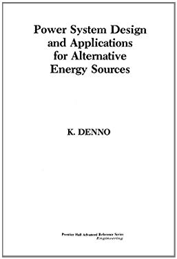 Power System Design Applications for Alternative Energy Sources 9780136880042