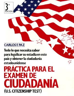 Practica Para El Examen de Ciu = Practice for the U.S. Citizenship and Legalization of Status Test 9780136770978